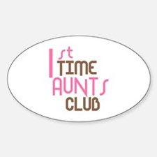 1st Time Aunts Club (Pink) Decal