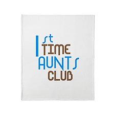1st Time Aunts Club (Blue) Throw Blanket