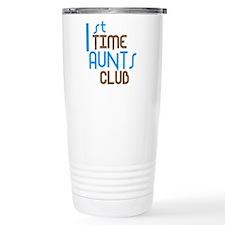 1st Time Aunts Club (Blue) Travel Mug