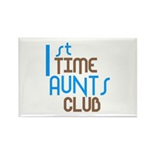 1st Time Aunts Club (Blue) Rectangle Magnet