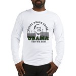Obama Peace Prize Windmills Long Sleeve T-Shirt
