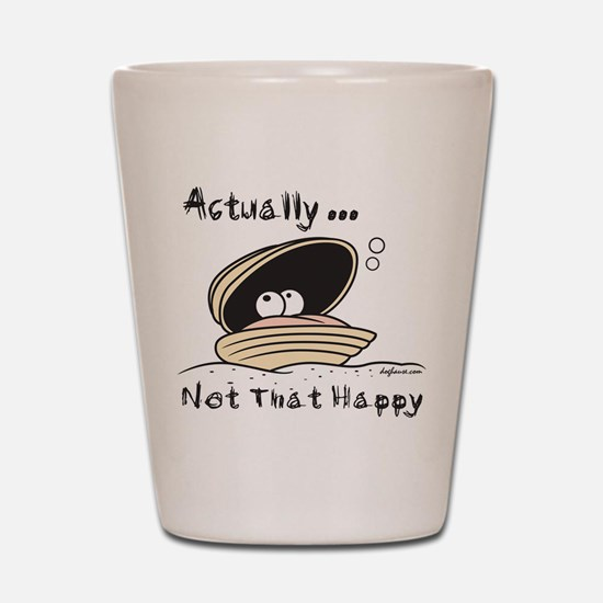 Not That Happy Clam Shot Glass