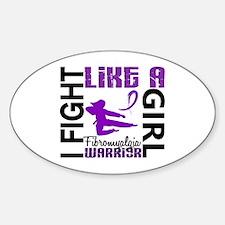 Fight Like A Girl Fibromyalgia Sticker (Oval)