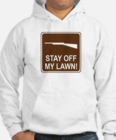 Stay Off My Lawn! Hoodie