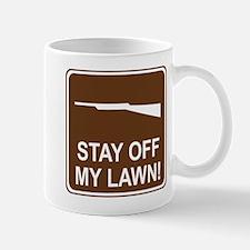 Stay Off My Lawn! Mug