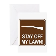 Stay Off My Lawn! Greeting Card