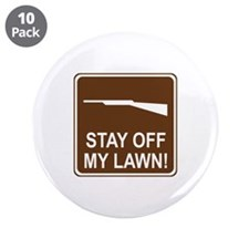 """Stay Off My Lawn! 3.5"""" Button (10 pack)"""