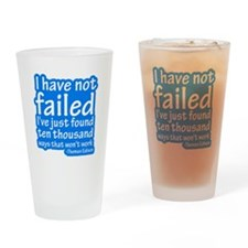 I Have Not Failed Pint Glass