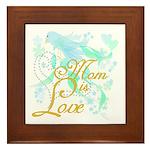 Bluebird Mom is Love Framed Tile