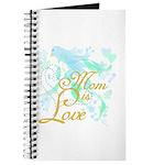 Bluebird Mom is Love Journal