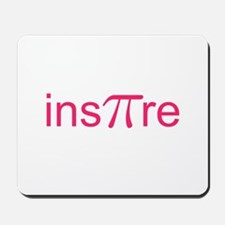 "Original Pink Ins""Pi""re Mousepad"