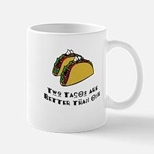 2 Tacos are Better than 1 Mug