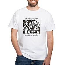 Ponder the wonders Shirt