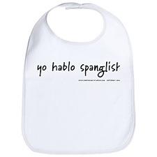 Yo Hablo Spanglish Bib