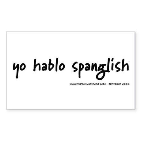 Yo Hablo Spanglish Rectangle Sticker