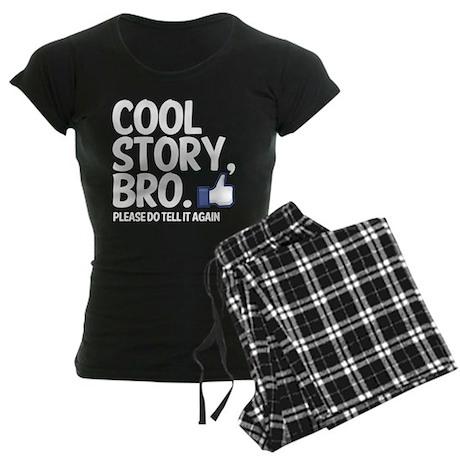 Cool Story, Bro Tell it again Women's Dark Pajamas