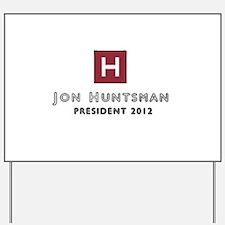 Jon Huntsman 2012 Yard Sign