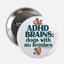 "ADHD BRAINS 2.25"" Button"