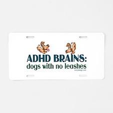 ADHD BRAINS Aluminum License Plate