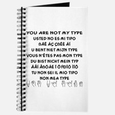 You Are NOT My Type Journal