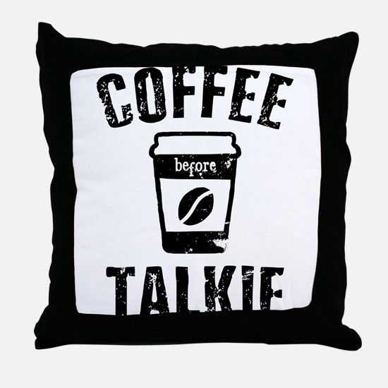 Before Talkie Throw Pillow