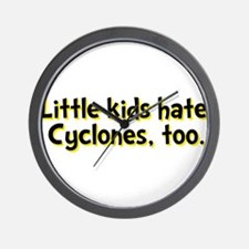 Little Kids Hate Cyclones Wall Clock