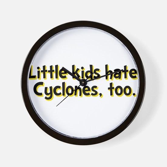 Little Kids Hate Cyclones Wall Clock