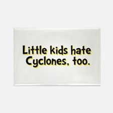 Little Kids Hate Cyclones Rectangle Magnet