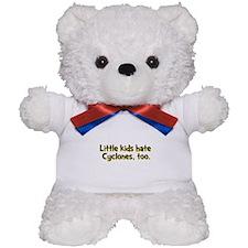 Little Kids Hate Cyclones Teddy Bear