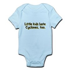 Little Kids Hate Cyclones Infant Bodysuit