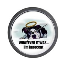 WHATEVER IT WAS IM INNOCENT  Wall Clock
