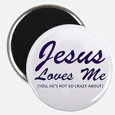 Jesus Loves Me You Not Magnet