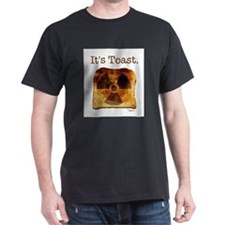 """Nuclear - """"It's Toast"""" T-Shirt"""