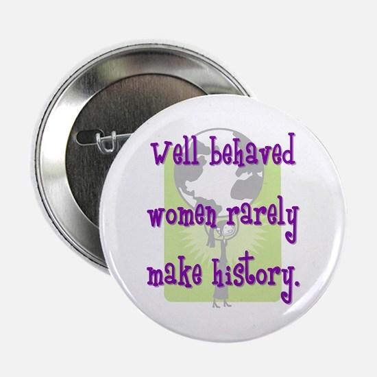 Women Make History Button