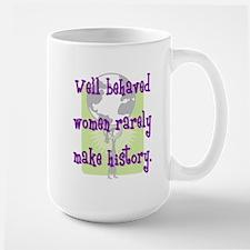 Women Make History Mug
