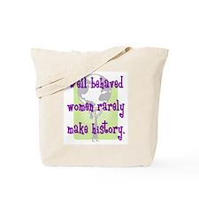 Women Make History Tote Bag