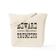Beware the Trumpets Tote Bag