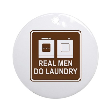 Real Men Do Laundry Ornament (Round)