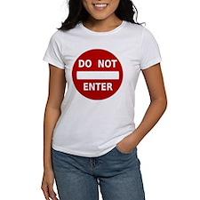 Do Not Enter Sign Tee