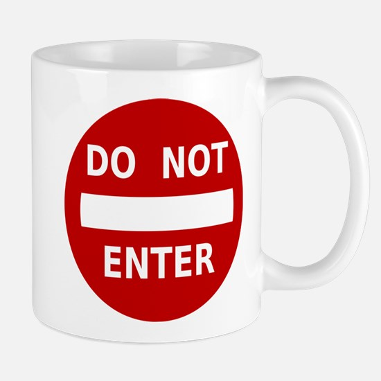 Do Not Enter Sign Mug