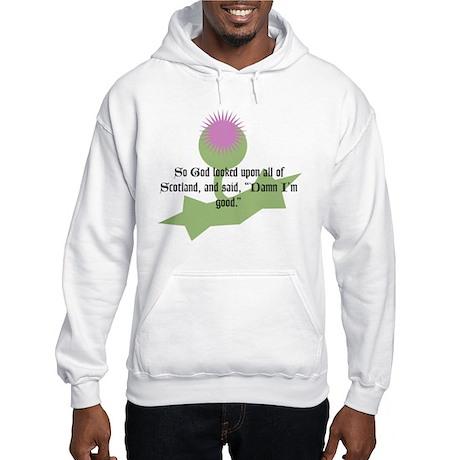 So God looked upon all of Sco Hooded Sweatshirt