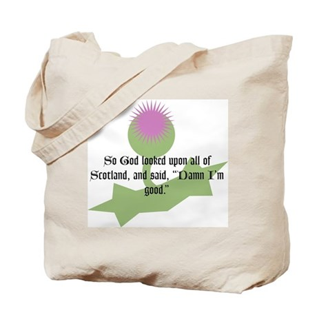 So God looked upon all of Sco Tote Bag