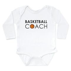 Basketball Coach Long Sleeve Infant Bodysuit