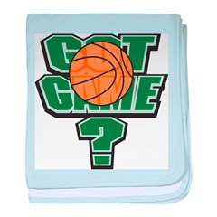 Basketball Got Game? baby blanket