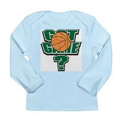 Basketball Got Game? Long Sleeve Infant T-Shirt