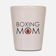 Boxing Mom Shot Glass