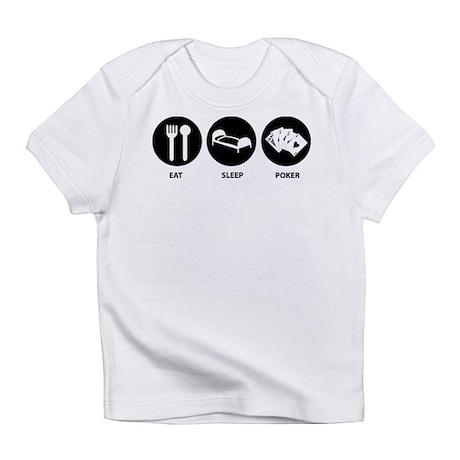 Eat Sleep Poker Infant T-Shirt