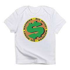 Big Money Infant T-Shirt