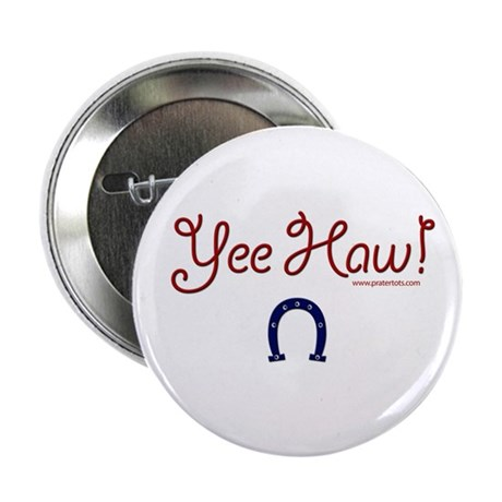 Yee Haw! Button