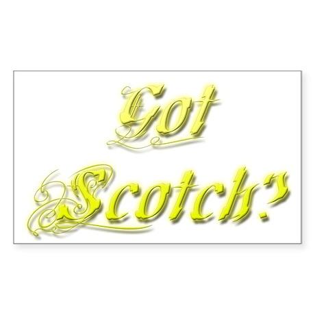 Got Scotch? Sticker (Rectangle)